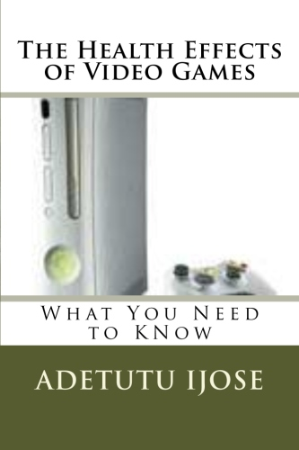 Health effects of video game front BookCoverImage